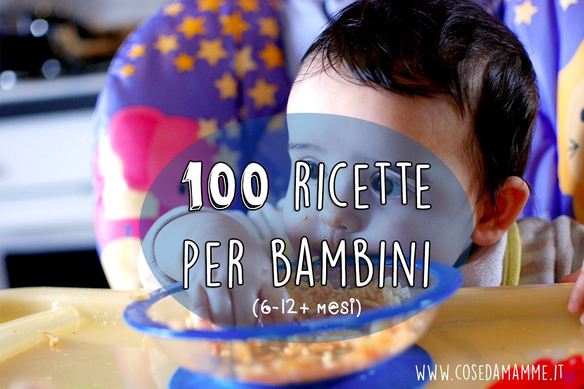 100 ricette per bambini
